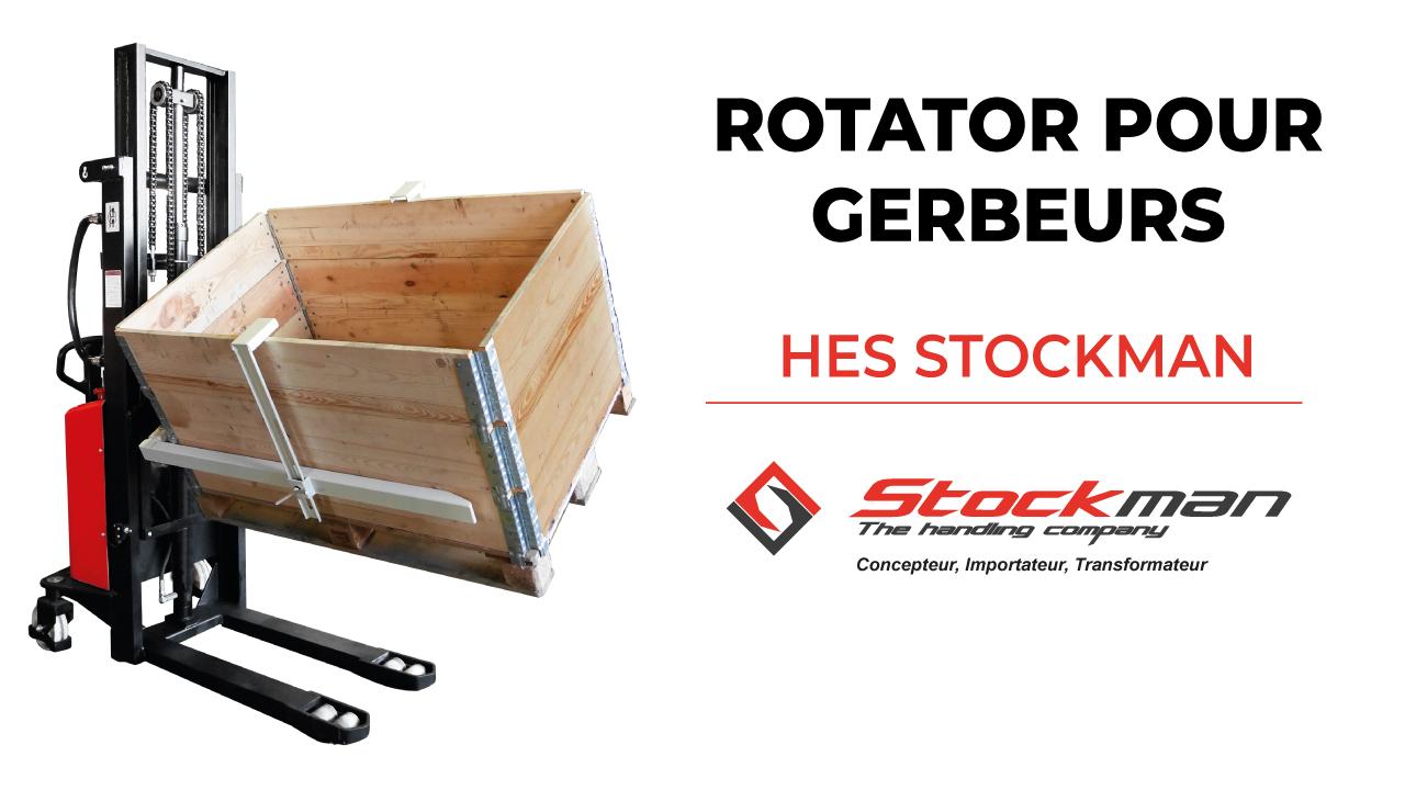 Le rotator HES, adaptable sur gerbeurs