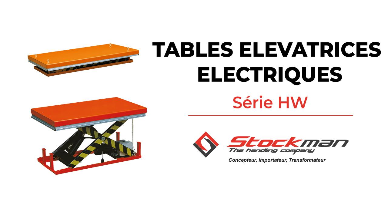 Les tables élévatrices électriques de la gamme HW