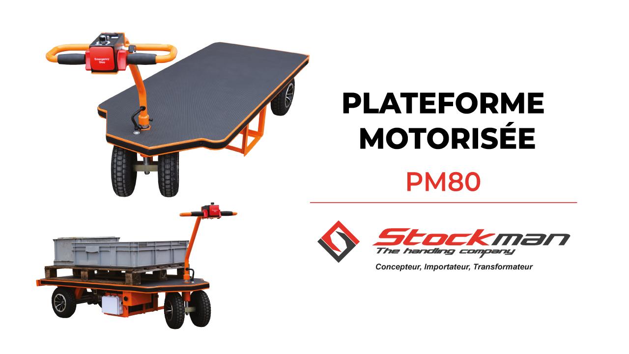 La plateforme motorisée PM80