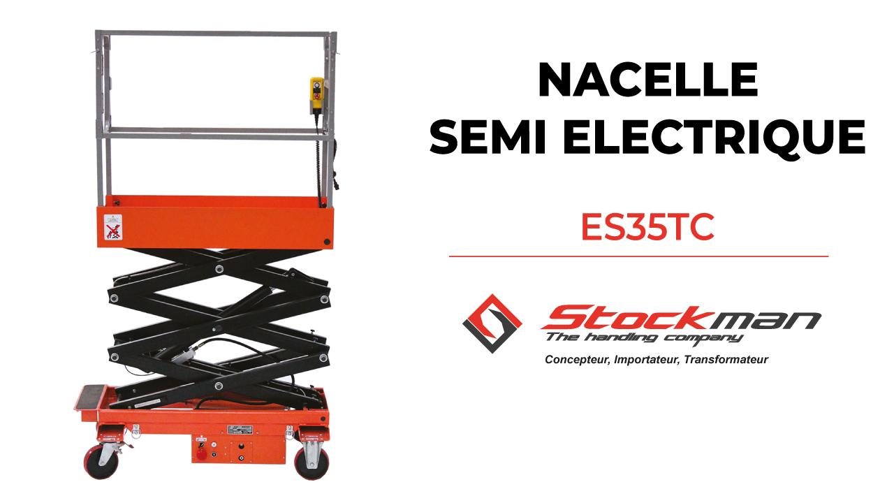 La nacelle semi-électrique ES35TC