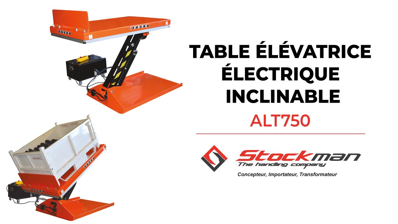 La table élévatrice électrique et inclinable ALT750